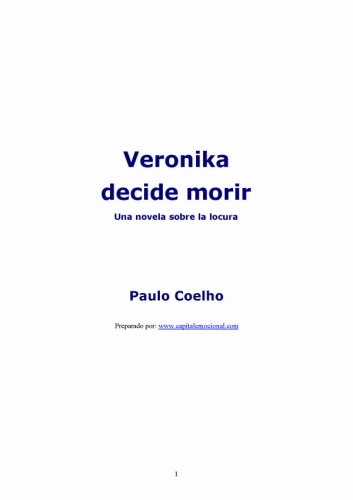 Veronika Decide Morir. Paulo Coelho-Veronika decide